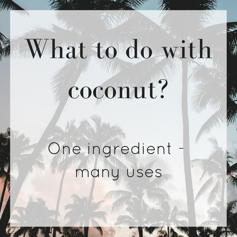 What to do with coconut?