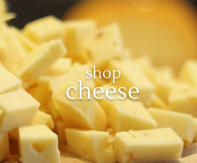 shop cheese